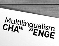 Multilingualism Challenge
