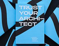 Trust Your Architect!