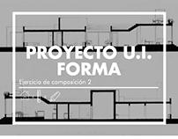Proyecto U.I. Forma: Ejercicio de compo. 2 / ARQU-3810