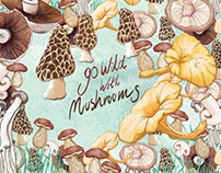 Go Wild With Mushrooms