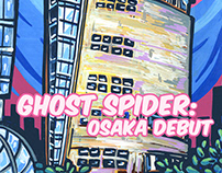 Ghost Spider:Osaka Debut