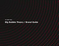 Big Bubble Theory