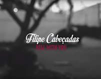 "Music video ""Hell With You - Filipe Cabeçadas"" (2017)"