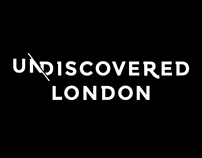 Undiscovered London - Promo videos