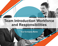 Team Introduction Workforce and Responsibilities PPT