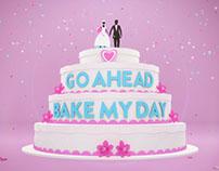 Go Ahead, Bake My Day