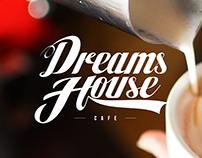Rebranding - Dreams House Cafe