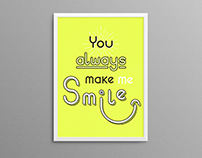 You always make me smile poster