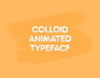 Colloid Animated Typeface