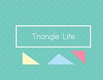 Triangle Life