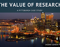 The Value of Research: A Pittsburgh Case Study