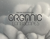 Organic Ladscapes