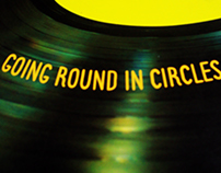 'Going Round In Circles'