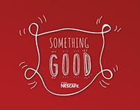 Something Good by Nescafé