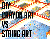 DIY : Crayon Art VS String Art