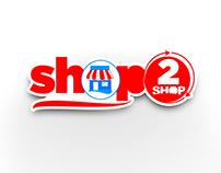 SHOP 2 SHOP