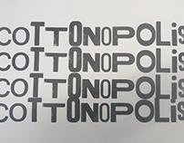 Cottonopolis - Letterpress