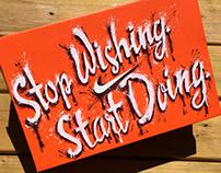 NIKE  Stop Wishing, Start Doing.