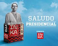 Saludo Presidencial - Cemento Inka