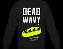 Dead Wavy Crewneck