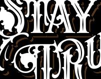 Stay True - Handlettering Project
