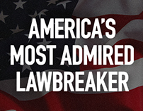 The Huffington Post - America's Most Admired Lawbreaker