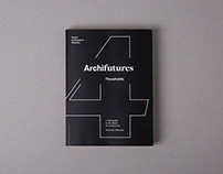 Archifutures 4: Thresholds