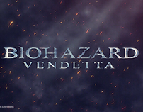 RESIDENT EVIL: VENDETTA — Title Sequence