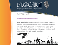 Dad Spotlight Media Kit