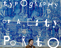 Typography of a city; Porto