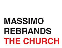 Massimo Rebrands The Church
