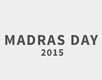 Madras Day 2015
