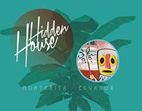 HIDDEN HOUSE/ Montañita