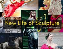 New Life of Sculpture