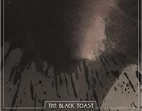 The Black Toast _ Ep
