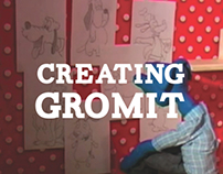 Creating Gromit