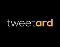 Tweetard