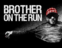 Brother On The Run