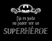 """Minibook """"No es justo no poder ser un superhéroe"""""""
