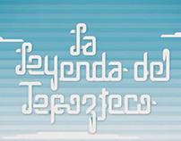 La Leyenda del Tepozteco - COMBO