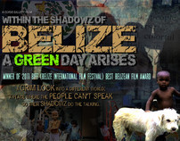 WITHIN THE SHADOWZ OF BELIZE: A GREEN DAY ARISES