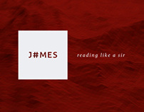 J#MES — reading like a sir