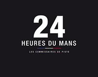 """24 HEURES DU MANS """"les commissaires de piste"""""""