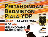 Pertandingan Badminton Piala YDP