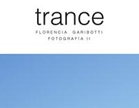 Trance - Ensayo fotográfico