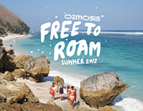 Ozmosis - Summer 2012 Campaign - Free to Roam