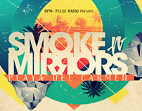 SMOKE N MIRRORS // BPM EVENT + PODCAST