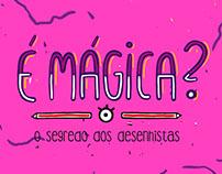 """""""É mágica?"""" - A Short film Pre-Production"""