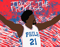 Trust the process -Joel Embiid
