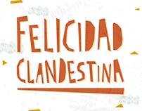 Book Trailer · Felicidad Clandestina